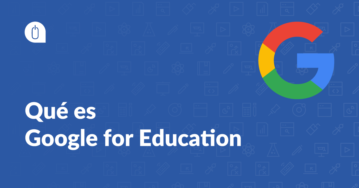 Qué es google for education