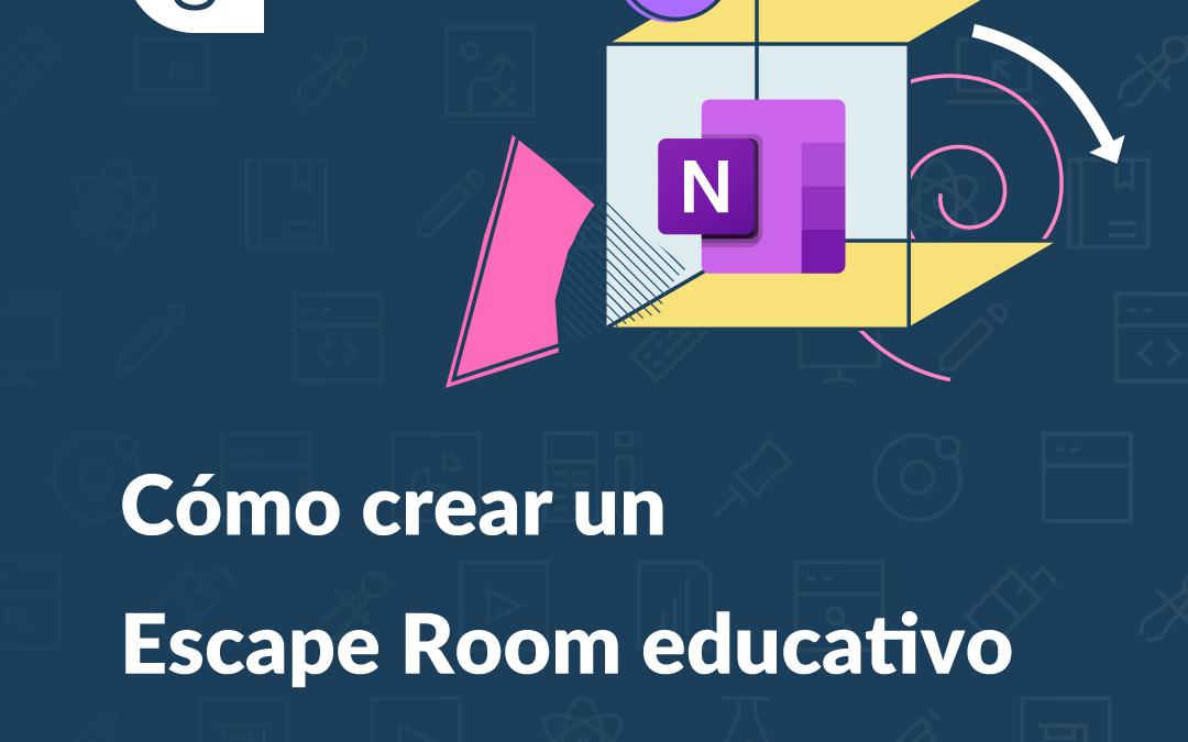 Cómo crear un Escape Room educativo con OneNote