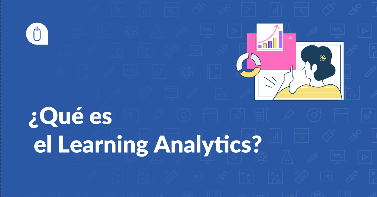 ¿Qué es el Learning Analytics?