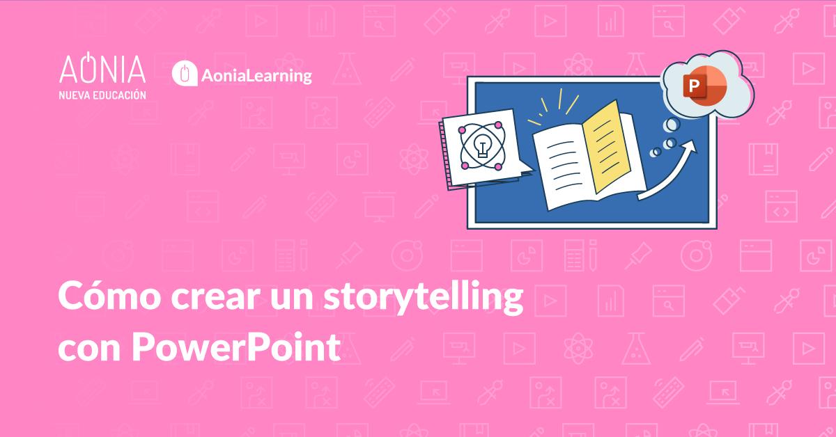 Cómo crear un storytelling con PowerPoint