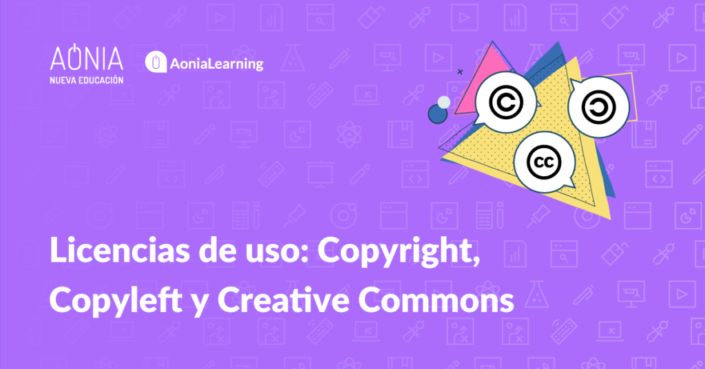 Licencias de uso: Copyright, Copyleft y Creative Commons