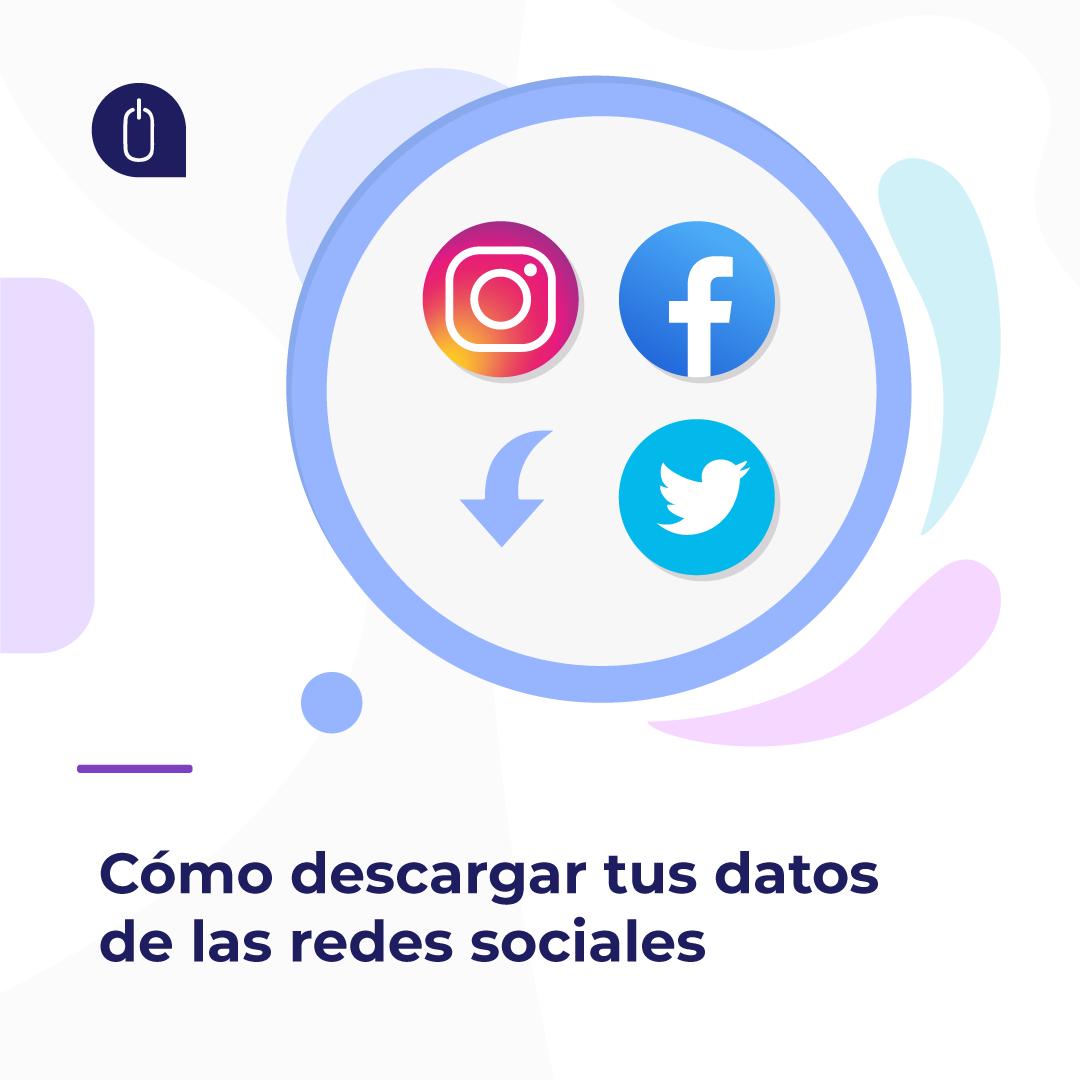 Cómo descargar los datos de las redes sociales